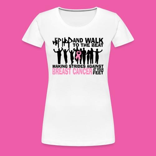 Hip-Hop & Walk Women's T-Shirt - Women's Premium T-Shirt