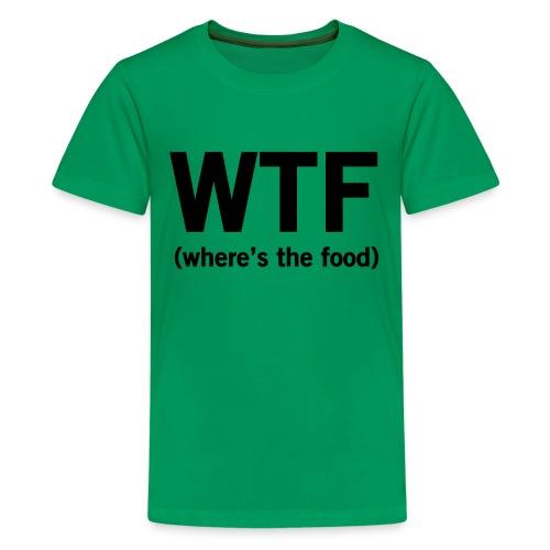 WTF Tee - Kids' Premium T-Shirt