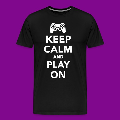 Keep Calm And Play On - Men's Premium T-Shirt