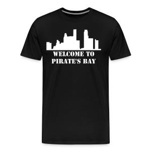 Welcome To Pirate's Bay - Men's Premium T-Shirt