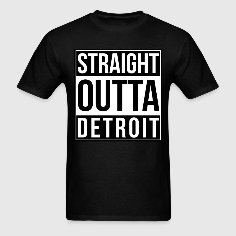 Straight Outta Detroit T-shirt - Men's T-Shirt