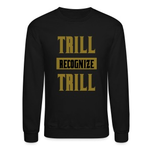 Trill Recognize Trill Sweater Gold and Black  - Crewneck Sweatshirt