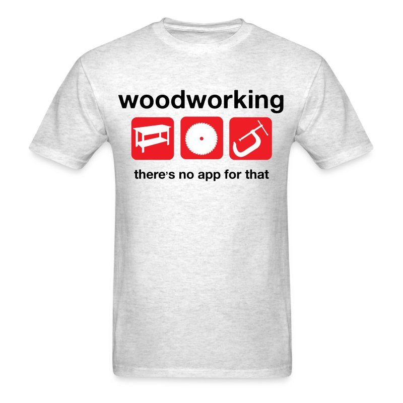 Woodworking  - Men's T-Shirt