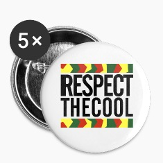 Respect The Cool Large Buttons