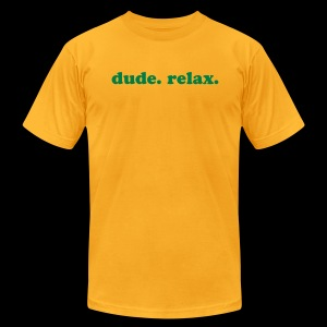 dude. relax. yellow t-man - Men's Fine Jersey T-Shirt