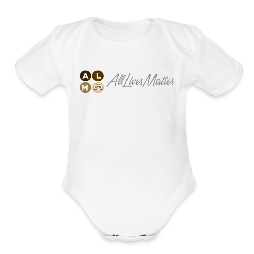All Lives Matter   - Organic Short Sleeve Baby Bodysuit