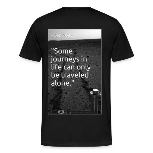 Viral Life Quote: Ken Poirot Quotes - Men's Premium T-Shirt