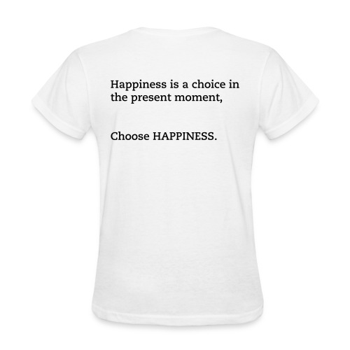 CHOOSE HAPPINESS (WOMENS WHITE) - Women's T-Shirt