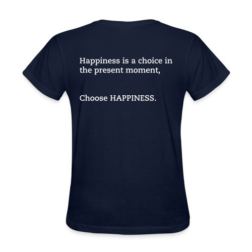 CHOOSE HAPPINESS (WOMENS NAVY) - Women's T-Shirt