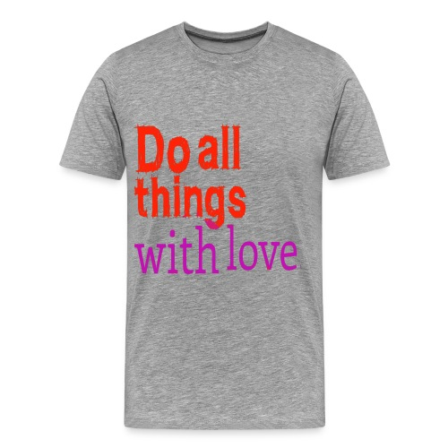 love inspirational quote - Men's Premium T-Shirt
