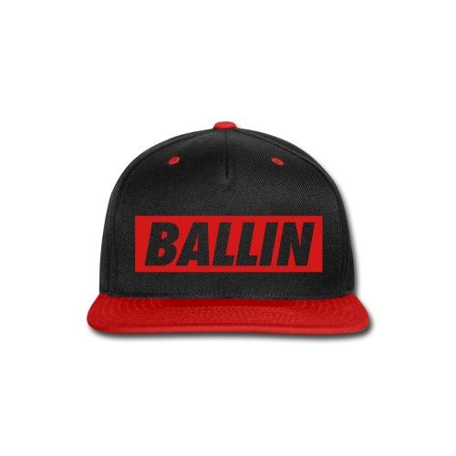 Ballin Snapback (Red Text) - Snap-back Baseball Cap