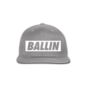 Ballin Snapback (White Text) - Snap-back Baseball Cap