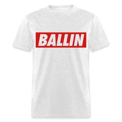 Ballin T-Shirt (Red Text) - Men's T-Shirt