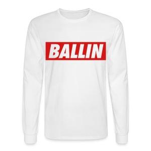 Ballin Long Sleeve (Red Text) - Men's Long Sleeve T-Shirt
