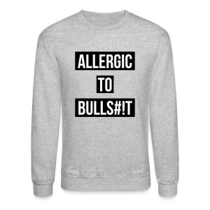 Allergic to BS Noodie - Crewneck Sweatshirt