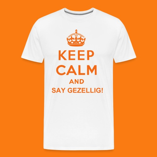 Keep Calm Gezellig t-shirt - Men's Premium T-Shirt