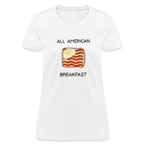 All American Breakfast - Women's T-Shirt