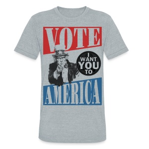 Uncle Sam wants you to VOTE - Unisex Tri-Blend T-Shirt by American Apparel