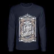 Long Sleeve Shirts ~ Men's Long Sleeve T-Shirt ~ Fred Sanford - Men's Long Sleeve