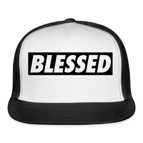 Blessed. - Trucker Cap