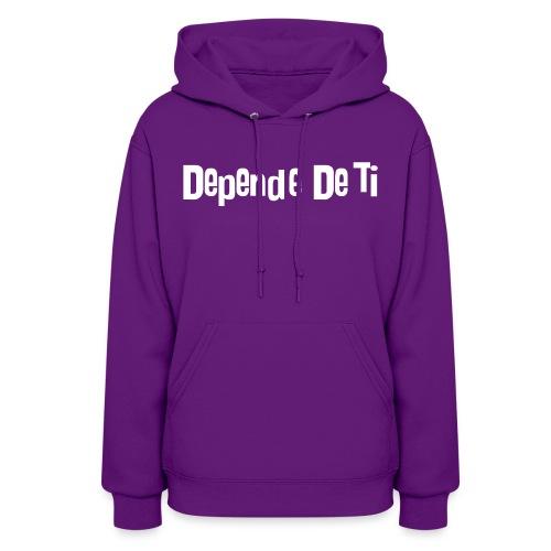 Depende De Ti Logo Blanco - Women's Hoodie