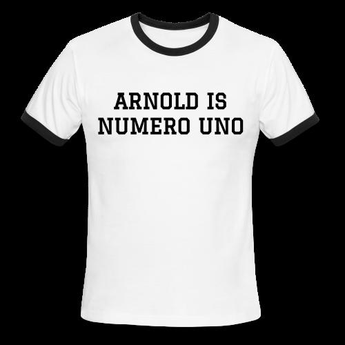 Arnold Is Numero Uno Men's Tee - Men's Ringer T-Shirt