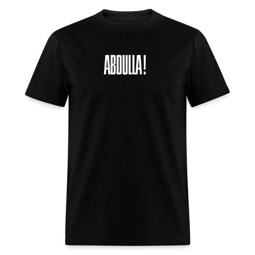 ABDULLA TSHIRT! - Men's T-Shirt