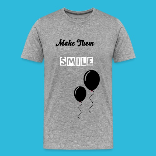 make them smile - Men's Premium T-Shirt