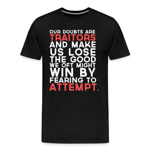 Shakespeare Courage Men's Shirt - Men's Premium T-Shirt