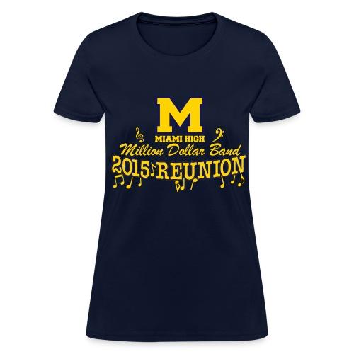 MHS Band Reunion 2015 - Ladies Navy - Women's T-Shirt
