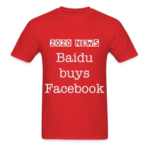Baidu buys Facebook - Men's T-Shirt