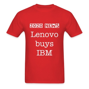 Lenovo buys IBM - Men's T-Shirt
