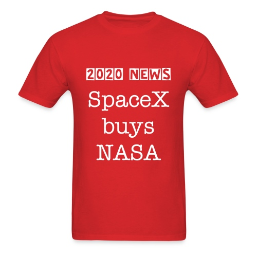 SpaceX buys NASA - Men's T-Shirt