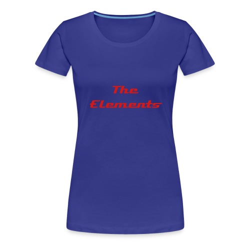 The Elements - Women's Premium T-Shirt