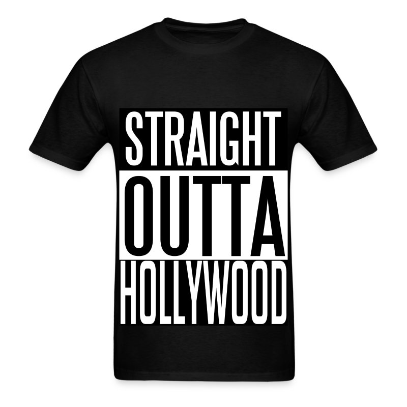 Straight outta hollywood t shirt spreadshirt for Straight from the go shirt