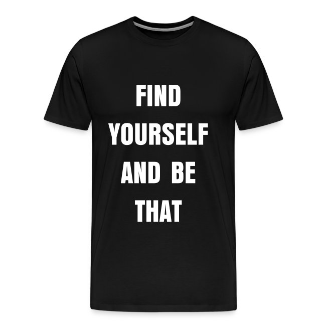 Find Yourself Tee