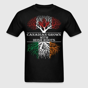 Canadian Grown With Irish Roots - Men's T-Shirt