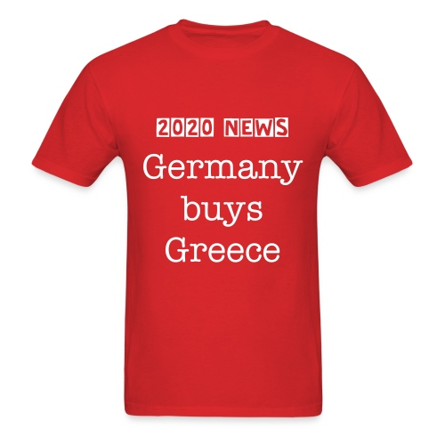Germany buys Greece - Men's T-Shirt