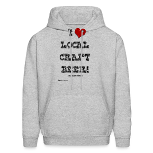 I Love Local Craft Beer! Men's Hoodie - Men's Hoodie