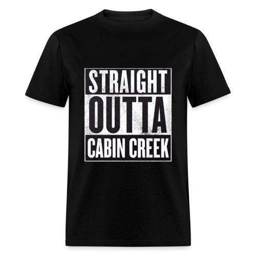 Straight Outta Cabin Creek - Men's T-Shirt