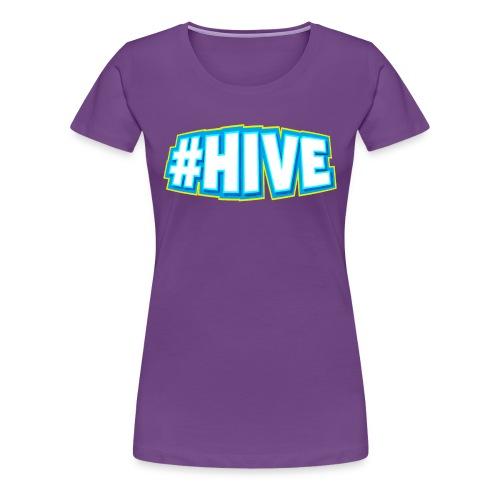 Women's #Hive Tee - Women's Premium T-Shirt