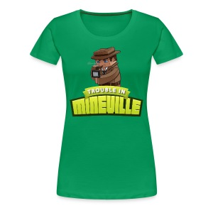 Women's Trouble in Mineville Tee - Women's Premium T-Shirt