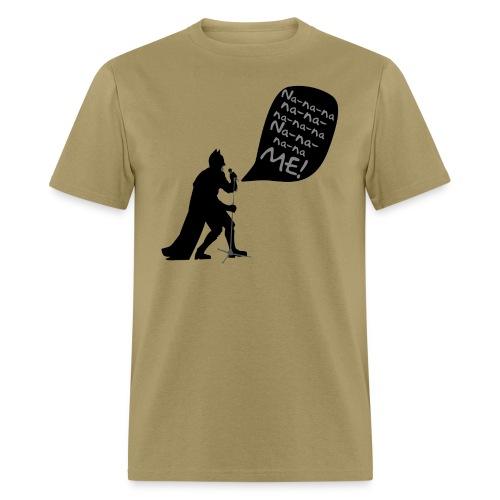 Na-Na-Na-Me! (Mens) - Men's T-Shirt