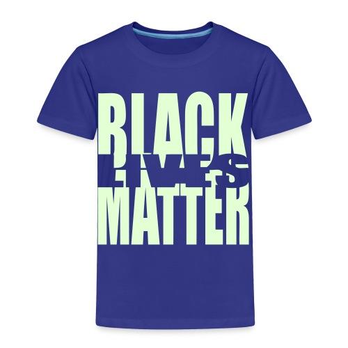 BLACK LIVES MATTER TODDLER - Toddler Premium T-Shirt