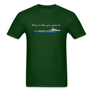 Drive It Like You Stole It - Men's T-Shirt