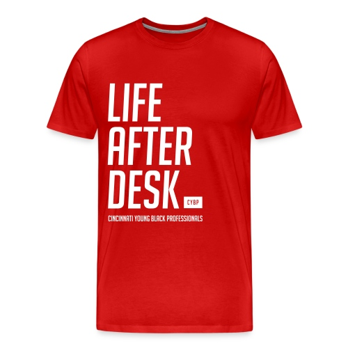 Life After Desk- Tee - Men's Premium T-Shirt
