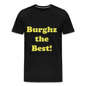 Burghz the Best t-shirt - Men's Premium T-Shirt