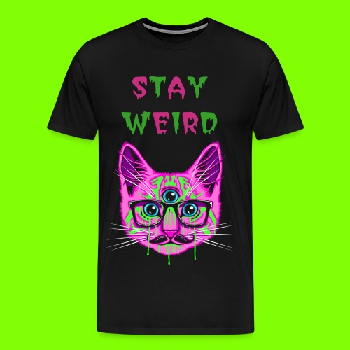 STAY WEIRD T-SHIRT - Men's Premium T-Shirt