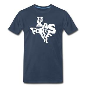 Texas Forever (premium) - Men's Premium T-Shirt
