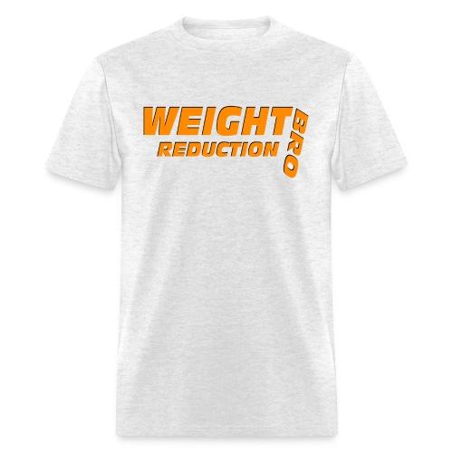 weight reduction bro - Men's T-Shirt